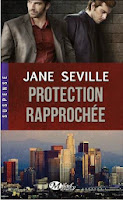 http://lachroniquedespassions.blogspot.fr/2014/09/protection-rapprochee-jane-seville.html