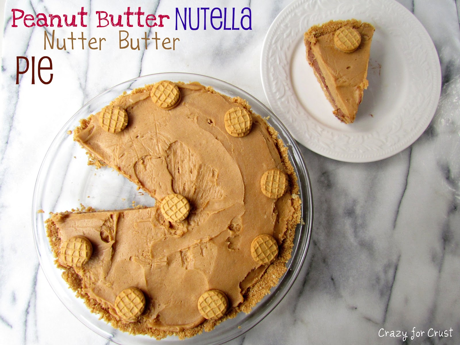 Peanut Butter Nutella Nutter Butter Pie - Crazy for Crust