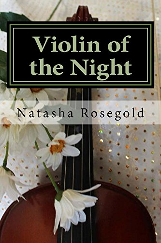 Violin of the Night / Natasha Rosegold