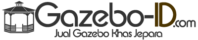 Jual Gazebo Jepara | 0819-3248-7733 | Gazebo-ID.com