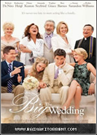 Capa Baixar Filme O Casamento do Ano (The Big Wedding) Legendado   BDRip AVi   Torrent Baixaki Download