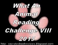 http://socratesbookreviews.blogspot.com/2014/11/what-animal-reading-challenge-viii-2015.html