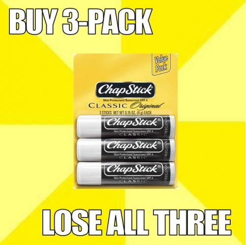 Buy 3-Pack Chapstick . Lose All Three