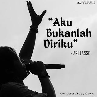 Ari Lasso - Aku Bukanlah Diriku MP3