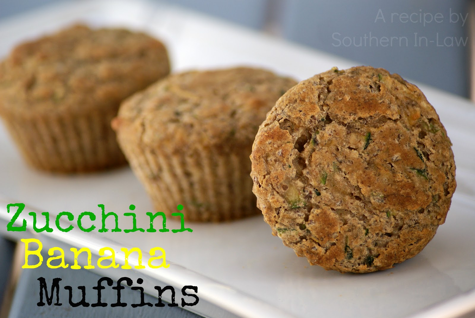 Southern In Law: Recipe: Zucchini Banana Muffins