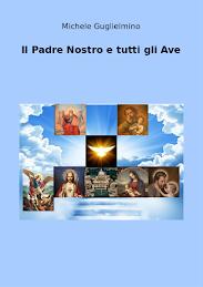21° libro: Il Padre Nostro e tutti gli Ave