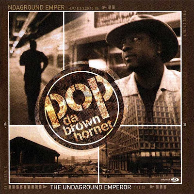 Pop Da Brown Hornet – The Undaground Emperor (CD) (2000) (320 kbps)