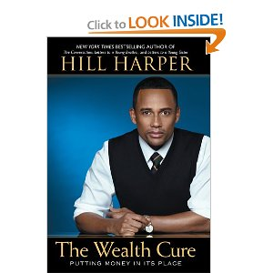 Hill Harper, Heal Your Body Wealth Cure Book