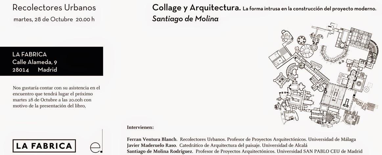 """PRESENTACIÓN DE """"COLLAGE Y ARQUITECTURA"""""""