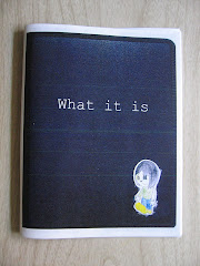 """What it is"" Zine"