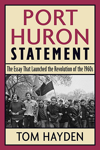 the port huron statement The opening and closing words of the port huron statement, the founding  document of the students for a democratic society, which met june.
