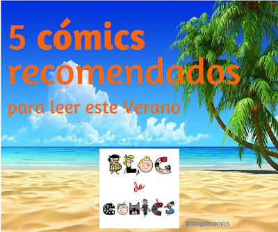 5 comics recomendados para leer este verano