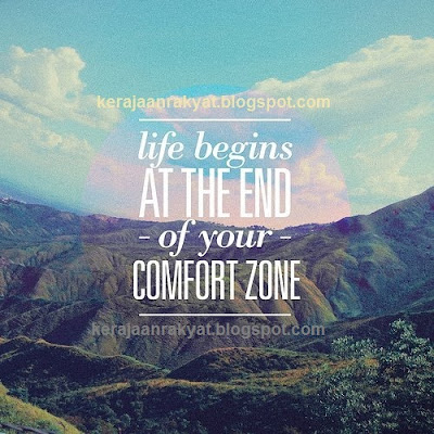 LIFE BEGIN at the end of your COMFORT ZONE