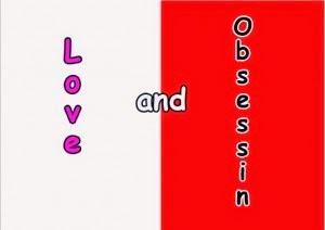Cinta atau obsesi