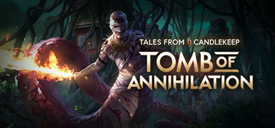 Tales from Candlekeep Tomb of Annihilation Complete Edition-SiMPLEX
