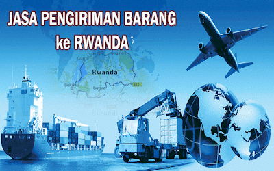 EKSPEDISI MURAH KE RWANDA