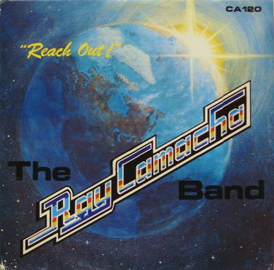 RAY CAMACHO BAND - Reach Out 1979