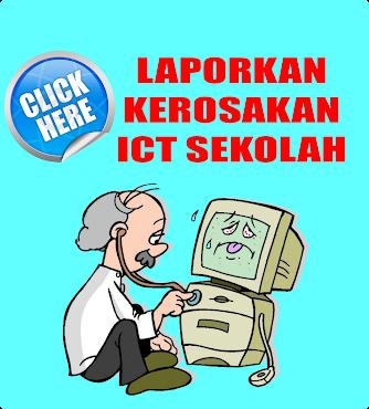 Kerosakan ICT Sekolah: