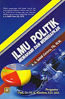 toko buku rahma: buku ILMU POLITIK MEMAHAMI DAN MENERAPKAN, pengarang sahid gatara, penerbit pustaka setia