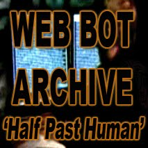 web bot project predictions Fortunately, today's guest, clif high, is an expert in navigating the unknown and he joins the higherside to discuss his cutting edge technology known as the web bot project.