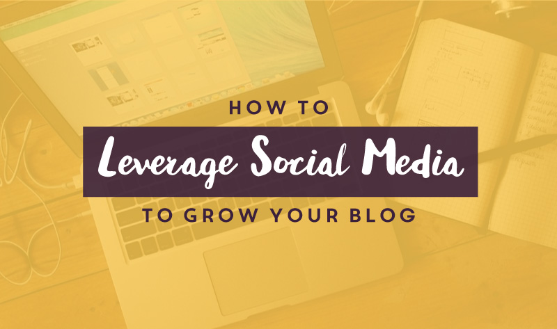 5 Tips for Using Social Media to Grow Your Blog