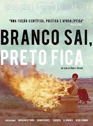 Baixe imagem de Branco Sai, Preto Fica (Nacional) sem Torrent