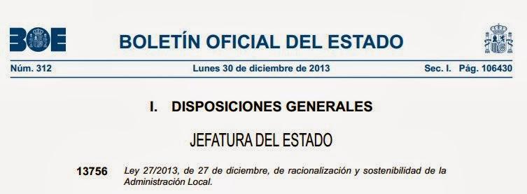 Ley 27/2013, de 27 de diciembre, de racionalización y sostenibilidad de la  Administración Local.