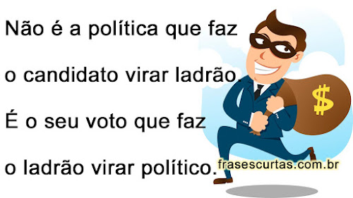 frase politico ladrao
