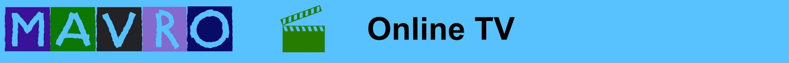 Mavro-Онлайн-ТВ | Бесплатно | 1001 канал | Новости |  Фильмы | Музыка | Вебкамеры мира онлайн