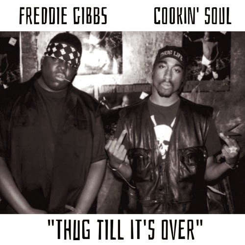 Freddie Gibbs - Thug Till It