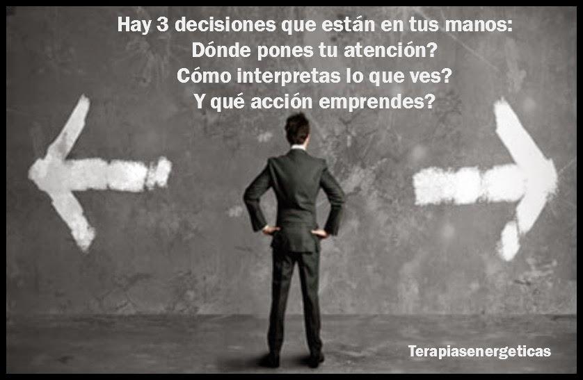 Las 3 decisiones que están en tus manos