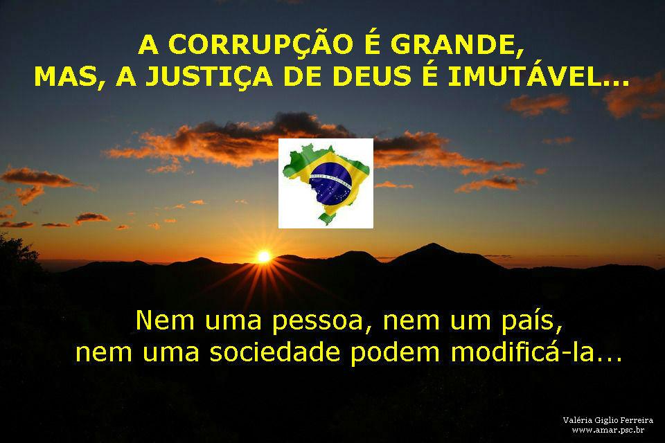 Deus ilumine o Brasil e o mundo, em nome de Jesus Cristo! Amém!
