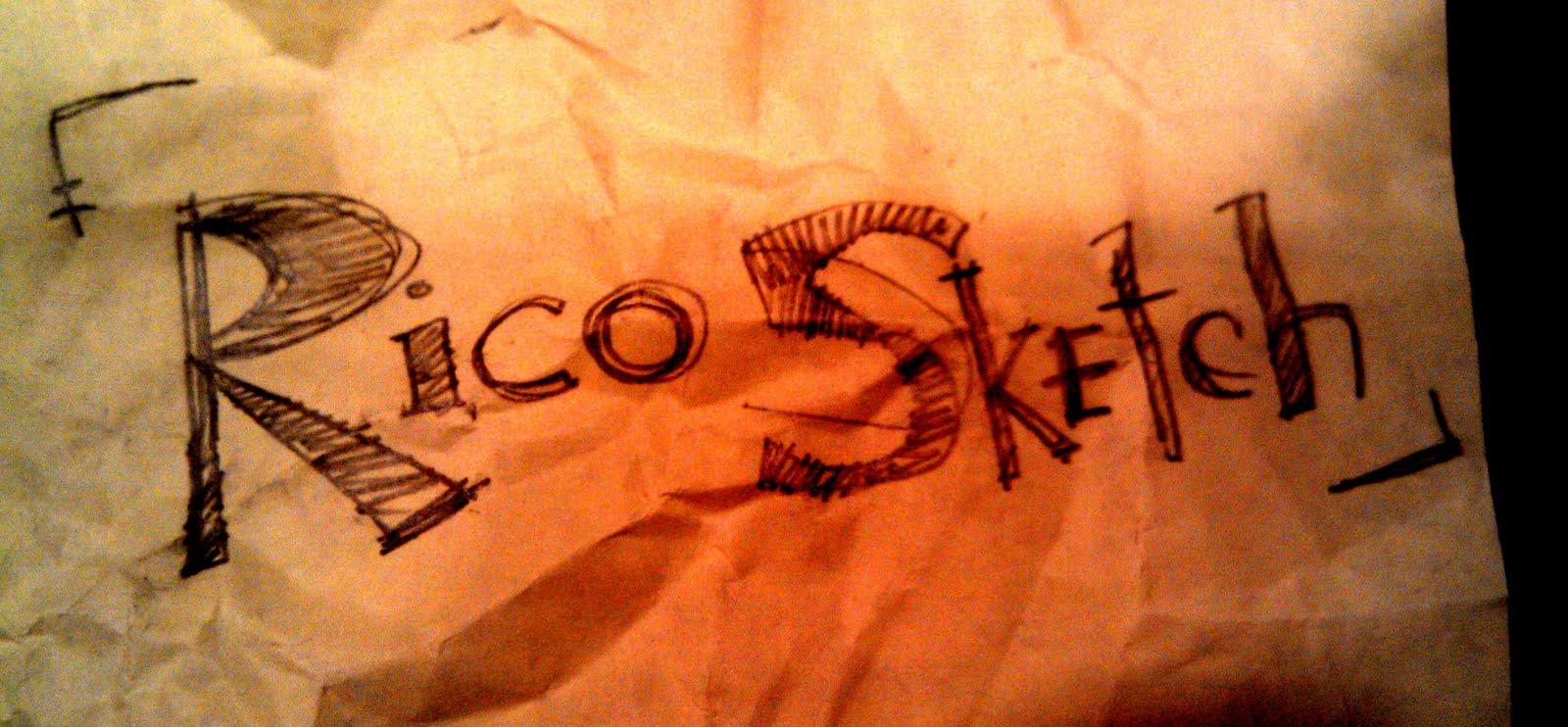 Rico Sketch