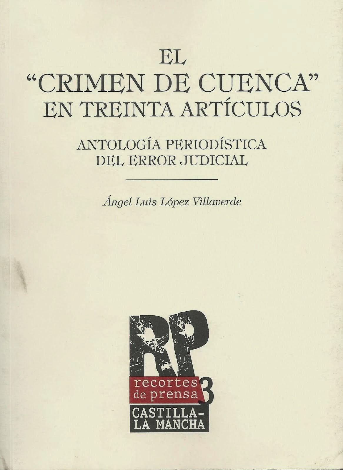 """El """"Crimen de Cuenca"""" en treinta artículos"""