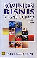 toko buku rahma: buku KOMUNIKASI BISNIS SILANG BUDAYA EDISI PERTAMA, pengarang muhammad budyatna, penerbit kencana