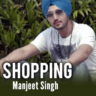 Shopping - Manjeet Singh