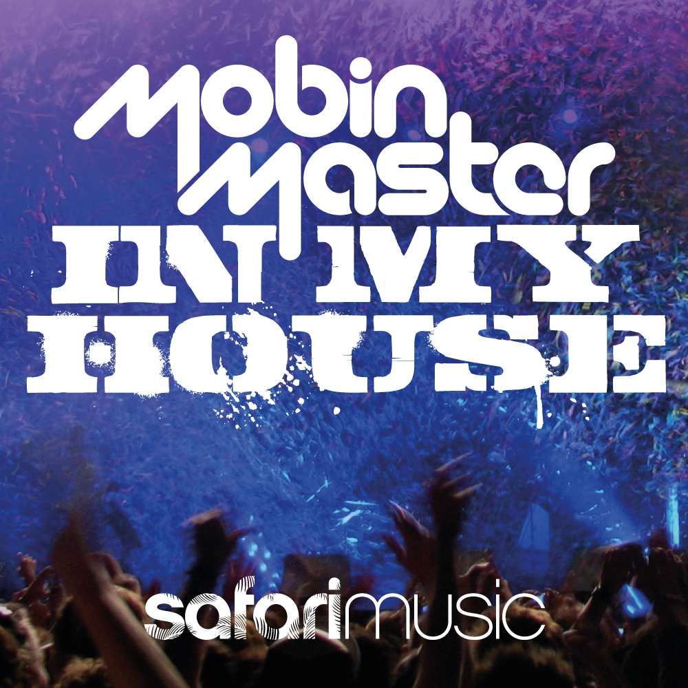 Dj limitz mobin master in my house safari music for My house house music