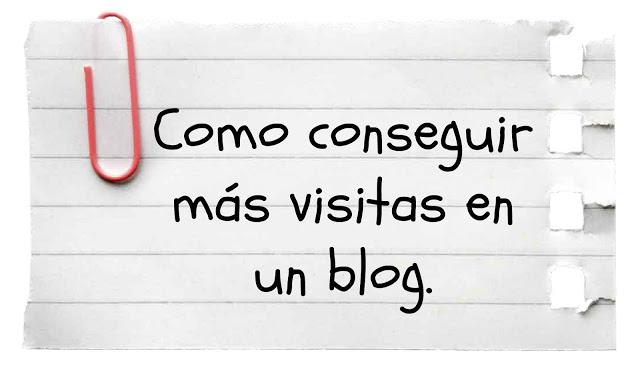 conseguir visitas en un blog
