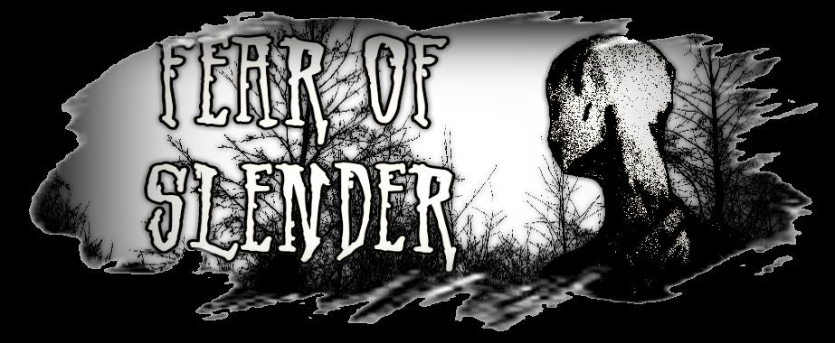 Fear of Slender