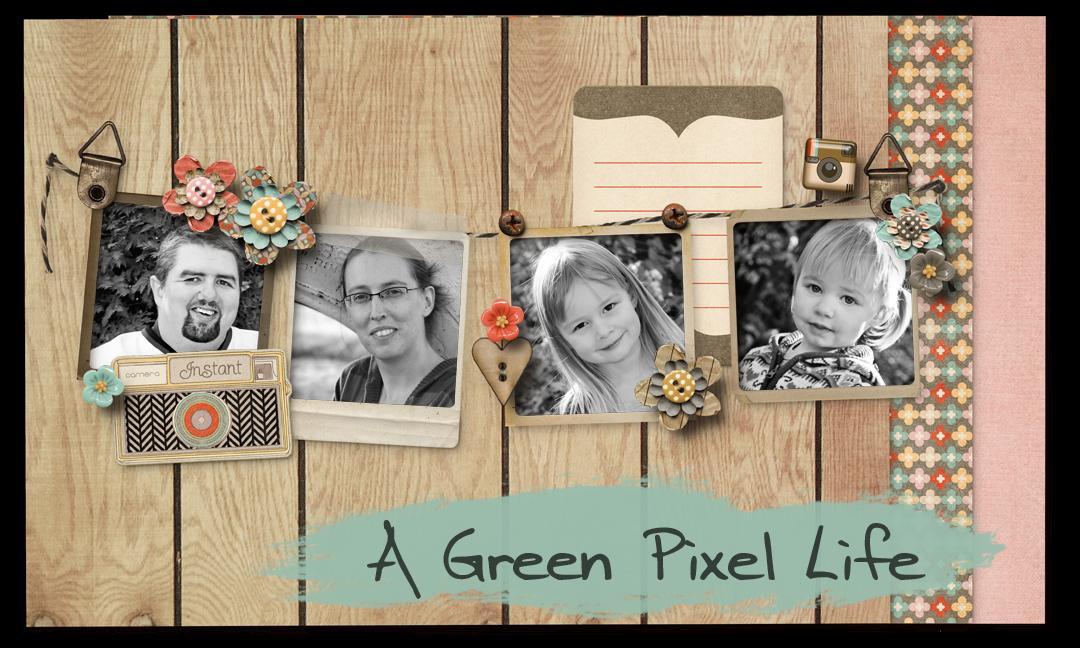 A Green Pixel Life