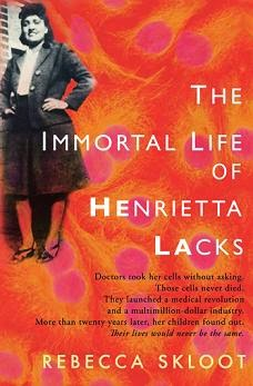 Book Review: The Immortal Life of Henrietta Lacks by Rebecca Skloot
