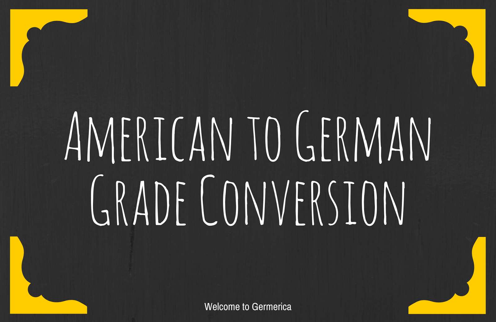 How To Convert An American Gpa To A German Note