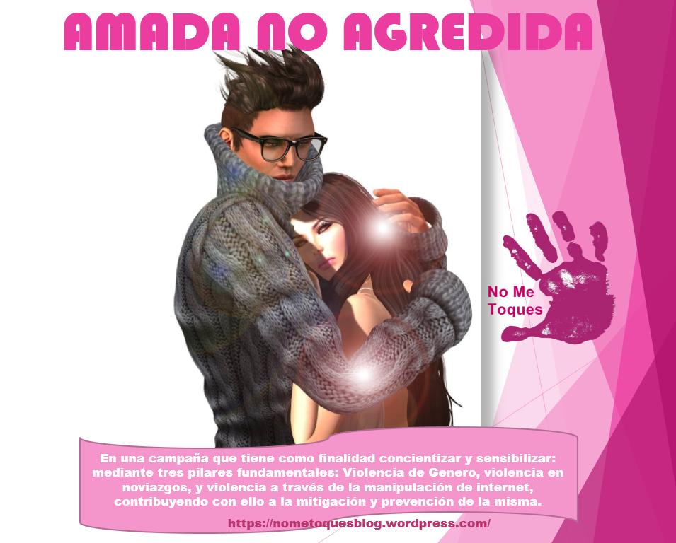 CAMPAÑA AMADA NO AGREDIDA