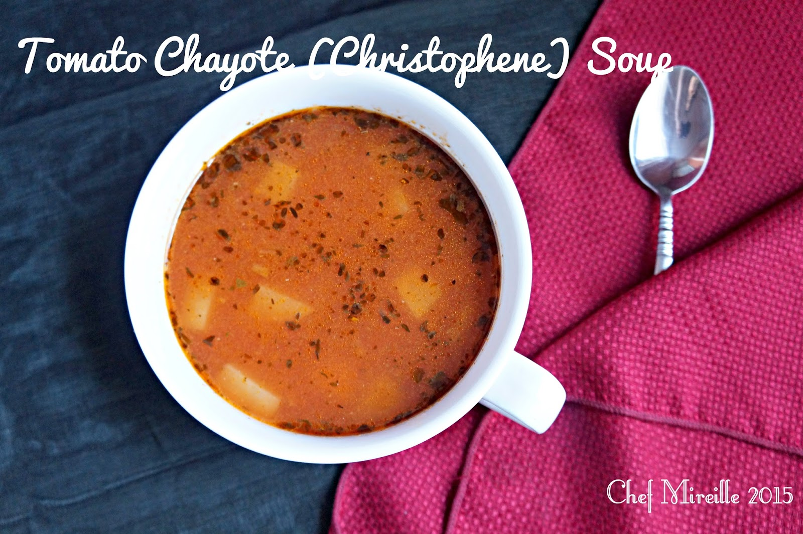 Tomato Chayote Soup, Chicken Chayote Soup