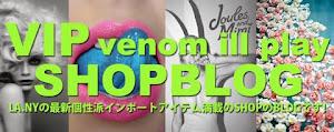 VIP venom ill play BLOG