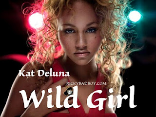 Kat DeLuna - Wild Girl Lyrics ( Music Video)