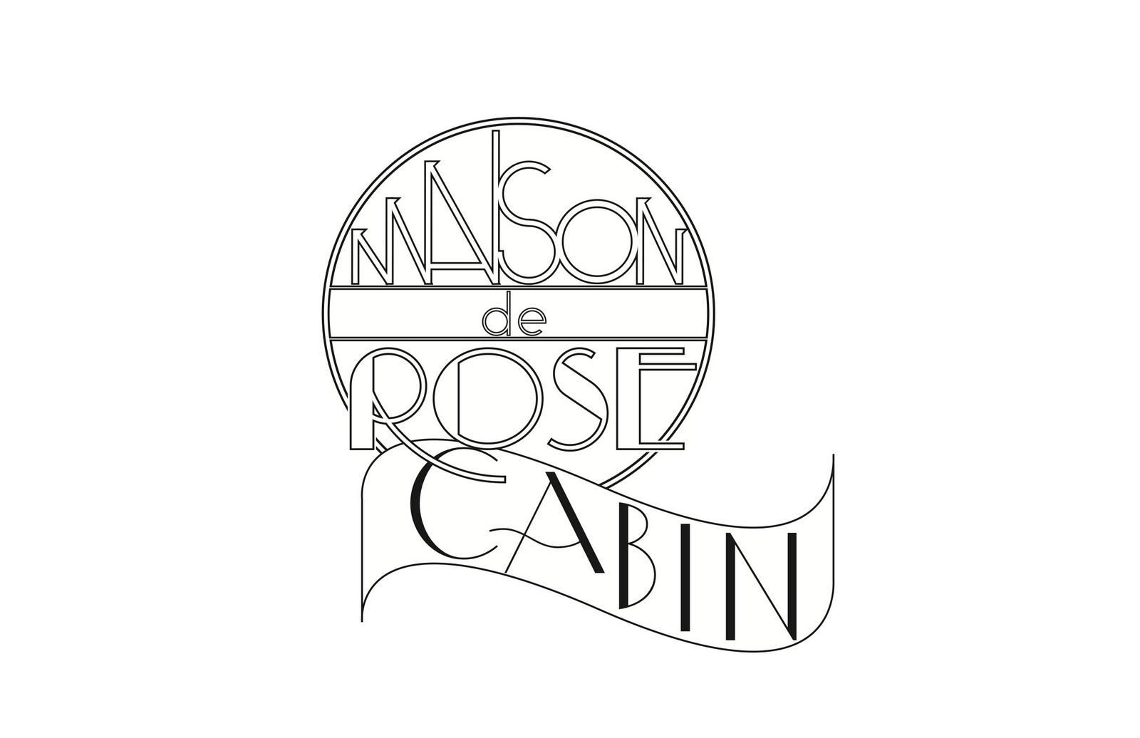 Maison de Rose Cabin