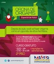 Passeio Shopping oferece oficina gratuita de origamis de Natal