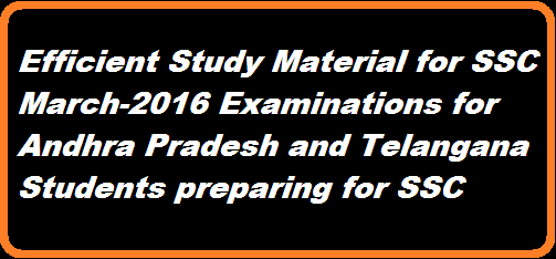 AP/TS SSC Public Exams Study material SSC Public Exams March 2016 Action plan Efficient Study material for SSC Students preparing for Public Examinations March 2016 http://www.tsteachers.in/2016/01/ap-ts-ssc-march-2016-public-examiantions-study-material.html