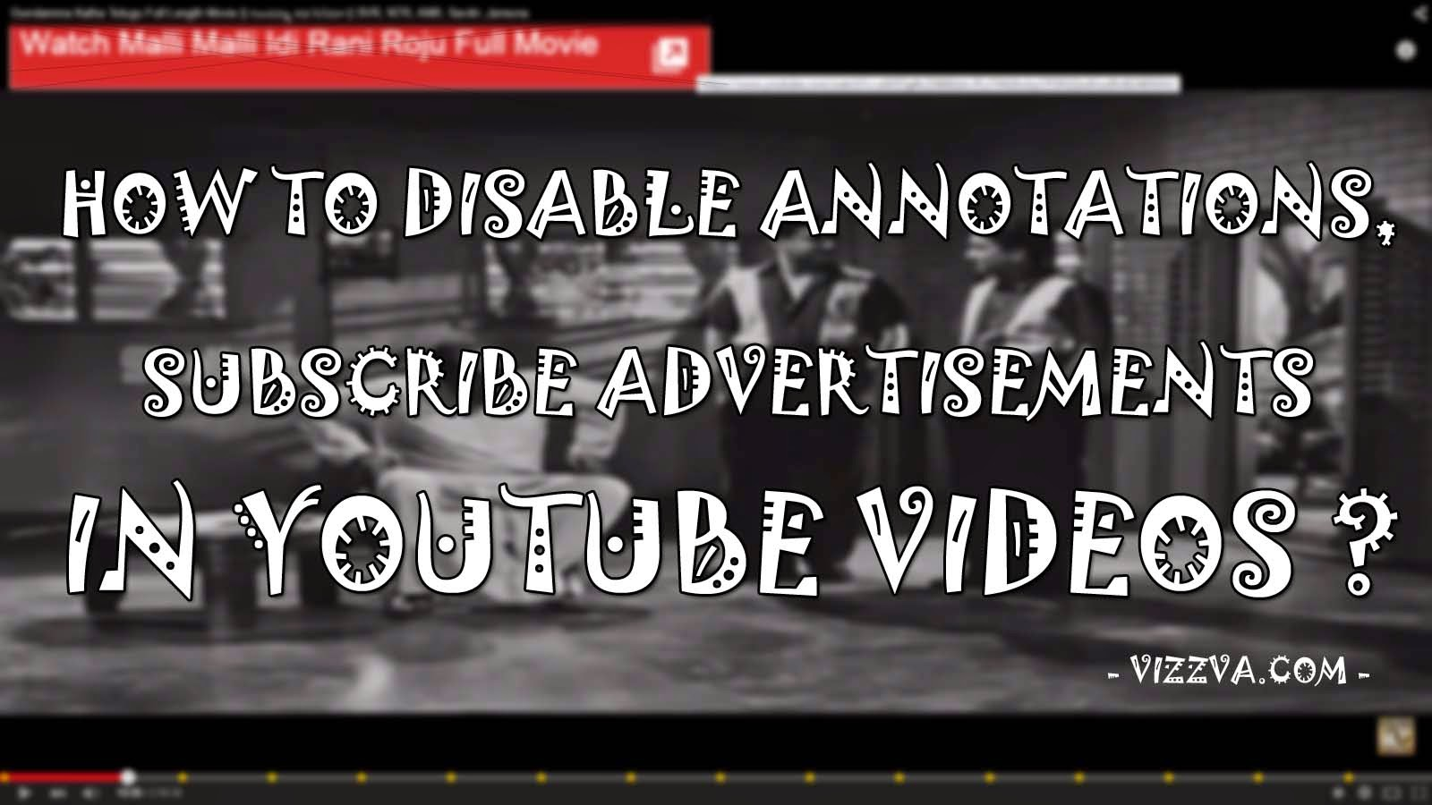Annotationse Most Irritative Feature Of Youtube May Be That May Help  Publishers To Earn More And